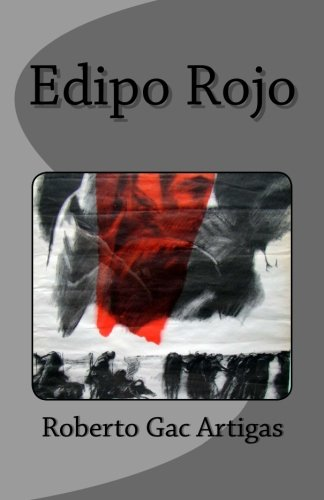 9781475105599: Edipo Rojo: La Travesia (Volume 1) (Spanish Edition)