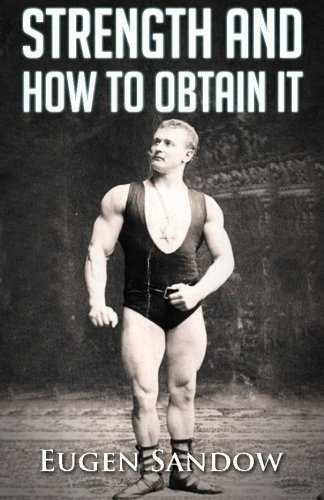 9781475105698: Strength and How to Obtain It