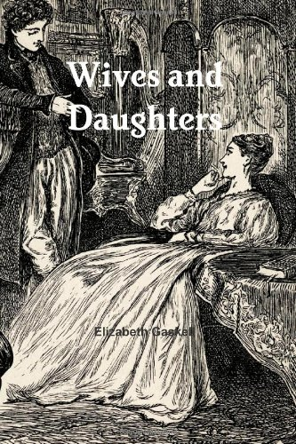 9781475105940: Wives and Daughters: An Every-Day Story
