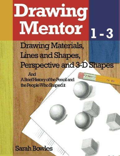 9781475106381: Drawing Mentor 1-3: Drawing Materials, Lines and Shapes, Perspective and 3D Shapes