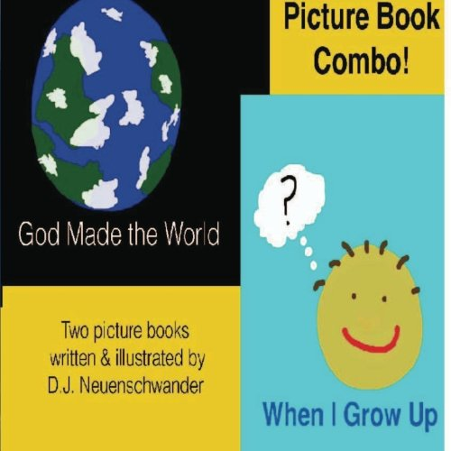9781475107043: God Made the World and When I Grow Up