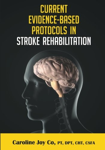 9781475108835: Current Evidence Based Protocols in Stroke Rehabilitation