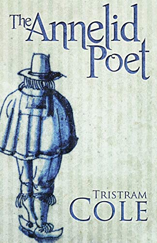9781475109504: The Annelid Poet