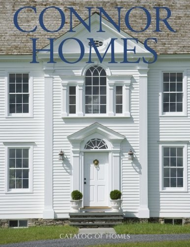 Catalog of Homes: Mill-Built Classic American Homes: Connor, Mr. Michael C