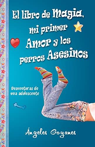 El Libro de Magia, Mi Primer Amor: ngeles Goyanes