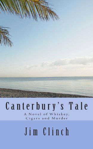 9781475112696: Canterbury's Tale: A Novel of Whiskey, Cigars and Murder