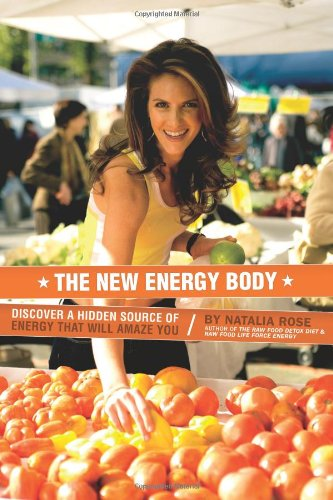 9781475112795: The New Energy Body: Discover a hidden source of energy that will amaze you