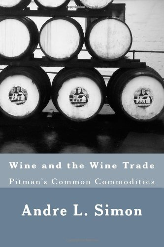 Wine and the Wine Trade (1475113420) by Simon, Andre L.; Mack, Maggie