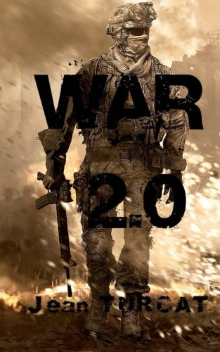 9781475113778: War 2.0 (French Edition)