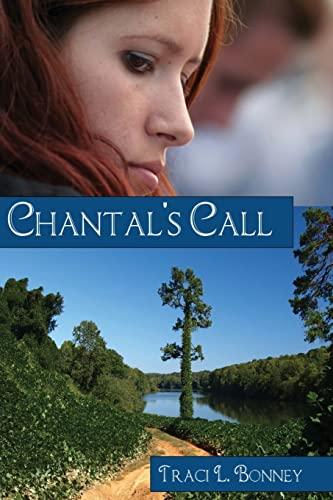 Chantal's Call: The Women of Atherton (Volume 1): Bonney, Traci L.