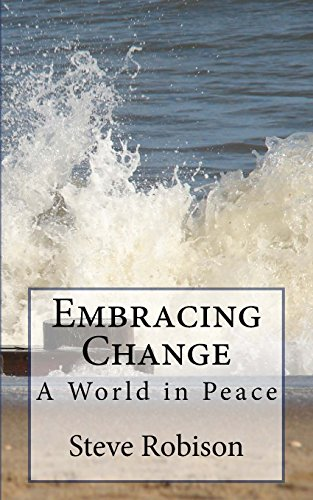 9781475116915: Embracing Change - A World in Peace