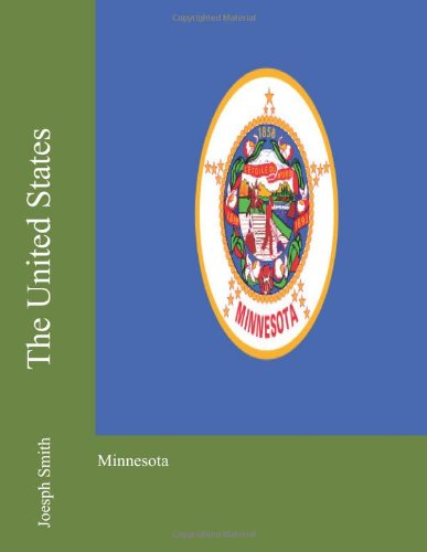 9781475118711: The United States: Minnesota