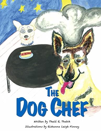 9781475118803: The Dog Chef