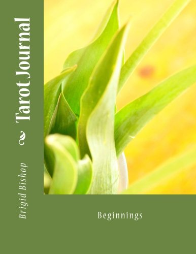 9781475119299: Tarot Journal: Beginnings (Volume 7)