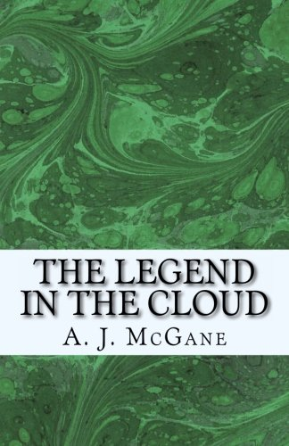 9781475120738: The Legend in the Cloud