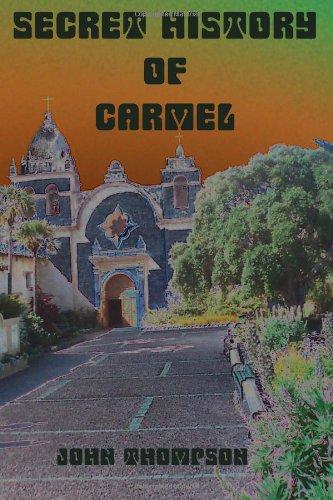 9781475121735: Secret History Of Carmel (Volume 1)