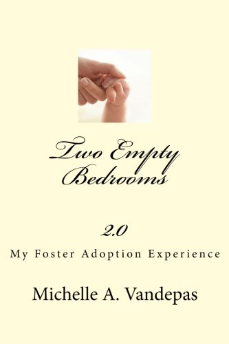 9781475123203: Two Empty Bedrooms: My Foster Adoption Experience