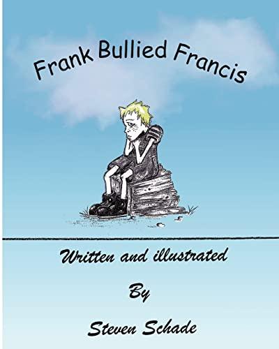 9781475123272: Frank Bullied Francis