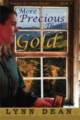 More Precious Than Gold: Sangre de Cristo Series: Dean, Lynn