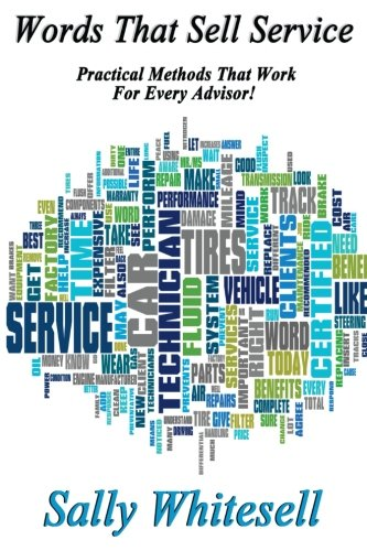 9781475125672: Words That Sell Service: Practical Methods That Work For Every Advisor!