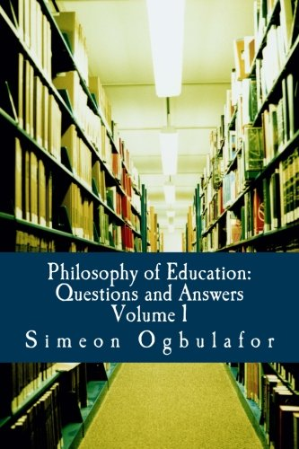 9781475127652: Philosophy of Education: Questions and Answers (Volume 1)