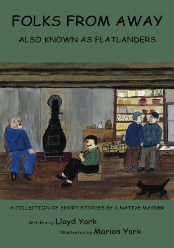 9781475128116: Folks From Away: Also Known as Flatlanders