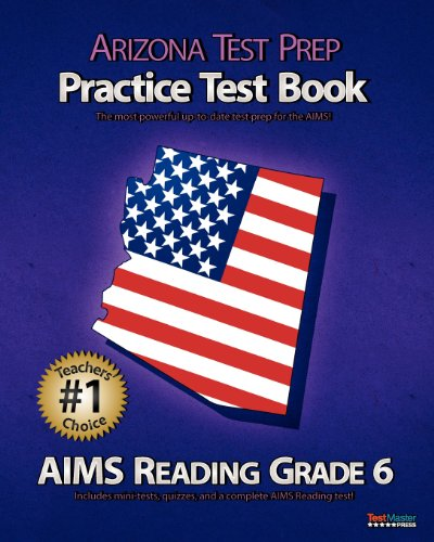 9781475129755: ARIZONA TEST PREP Practice Test Book AIMS Reading Grade 6