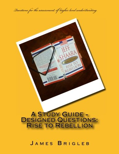 9781475129809: A Study Guide - Designed Questions: Rise to Rebellion