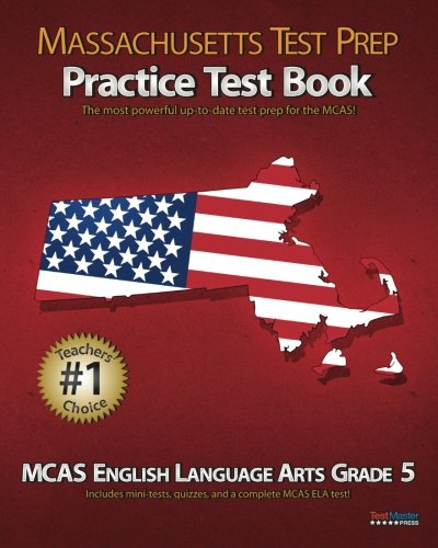 9781475132151: MASSACHUSETTS TEST PREP Practice Test Book MCAS English Language Arts, Grade 5