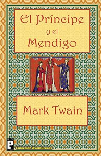 9781475132540: El Príncipe y el Mendigo (Spanish Edition)