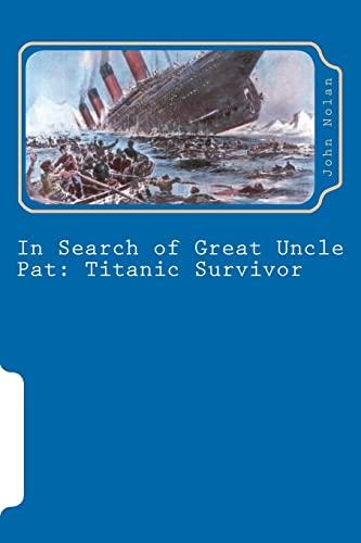 In Search of Great Uncle Pat: Titanic Survivor: John Nolan