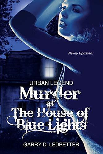 9781475133738: Urban Legend, Murder at the House of Blue Lights