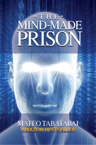 9781475136258: The Mind-Made Prison
