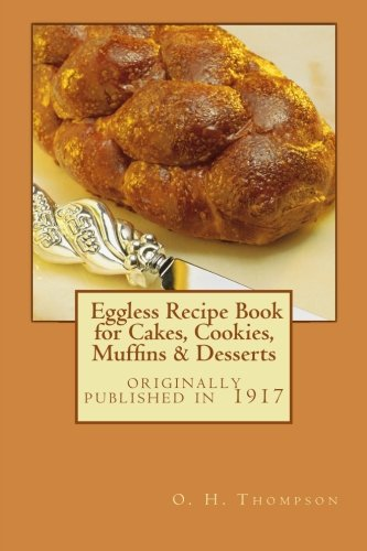 9781475137590: Eggless Recipe Book for Cakes, Cookies, Muffins & Desserts