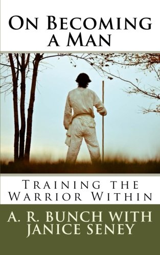 9781475138214: On Becoming a Man: Training the Warrior Within: 1
