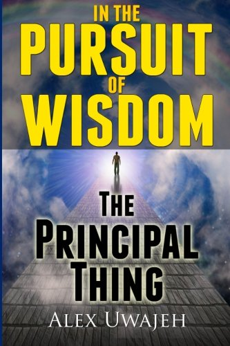 9781475139372: In The Pursuit of Wisdom:The Principal Thing