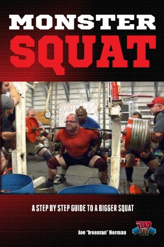 9781475140200: Monster Squat: A Step By Step Guide To A Bigger Squat