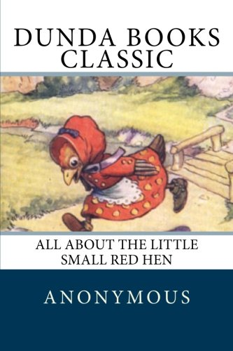9781475141030: All About the Little Small Red Hen