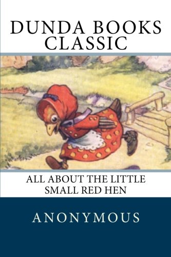 9781475141047: All About the Little Small Red Hen