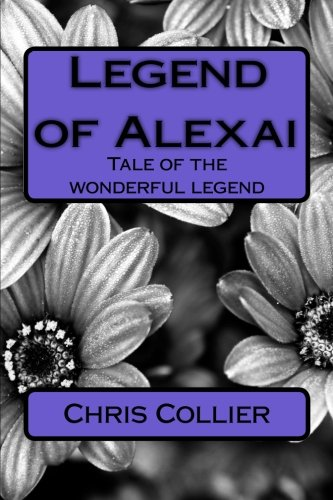 9781475142303: Legend of Alexai: Alexai
