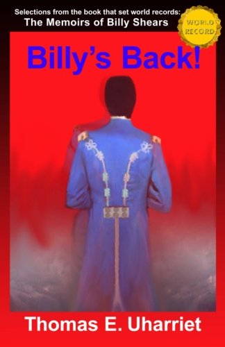 9781475145731: Billy's Back!: Selections from the book that set world records: The Memoirs of Billy Shears