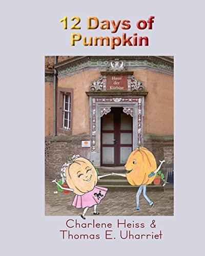 9781475146134: 12 Days of Pumpkin
