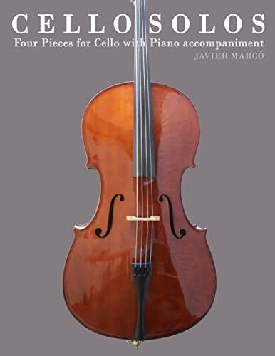 9781475149623: Cello Solos: Four Pieces for Cello with Piano accompaniment
