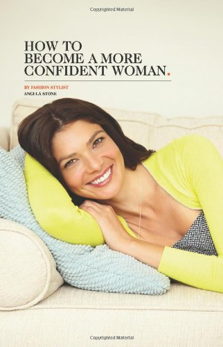 9781475150865: How to Become a More Confident Woman
