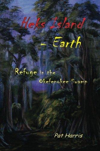 9781475151657: Heks Island - Earth: Refuge in the Okefenokee Swamp (Volume 1)