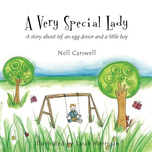 9781475152494: A Very Special Lady: A story about ivf, an egg donor and a little boy.