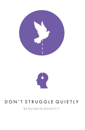 9781475153422: Don't Struggle Quietly