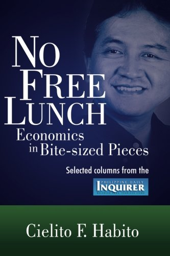 9781475154474: No Free Lunch: Selected Columns from the Philippine Daily Inquirer