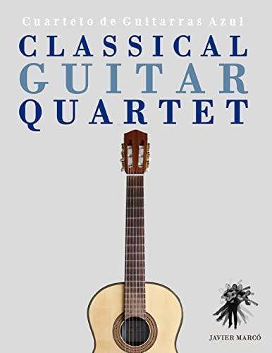 9781475154566: Classical Guitar Quartet: Cuarteto de Guitarras Azul