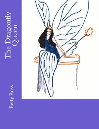 9781475154825: The Dragonfly Queen